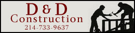 D&D construction group general contractor in Plano